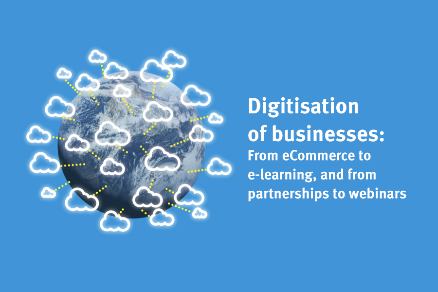 digitisation of business from ecommerce to elearning, and from partnerships to webinars