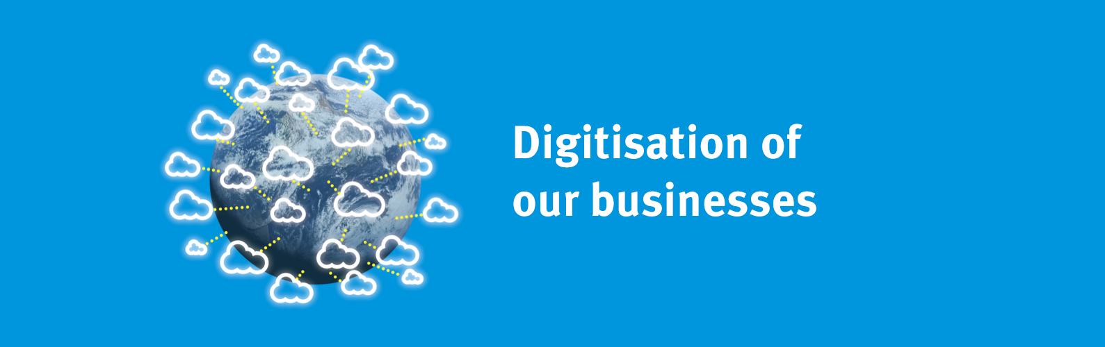 digitisation of our businesses
